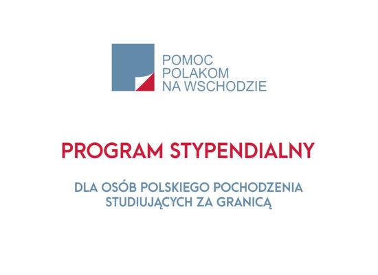 Program stypendialny dla osób polskiego pochodzenia studiujących za granicą – ZAKOŃCZYŁ SIĘ NABÓR WNIOSKÓW